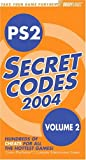 PS2 Secret Codes 2004, BradyGames Staff and Adam Deats, 0744003989