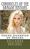 img - for Chronicles of the Dragon Nations: Young Guardian of Dreams (Volume 1) book / textbook / text book