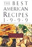 The Best American Recipes 1999, , 0395966477