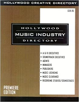 Hollywood Music Industry Directory, Premier Edition: Edited