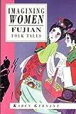 Imagining Women, Karen Gernant, 1566561744