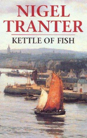 Kettle of fish av nigel tranter for Kettle of fish