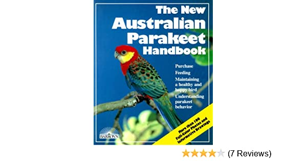 Australian Parakeet Handbook, The New (Barron's Pet