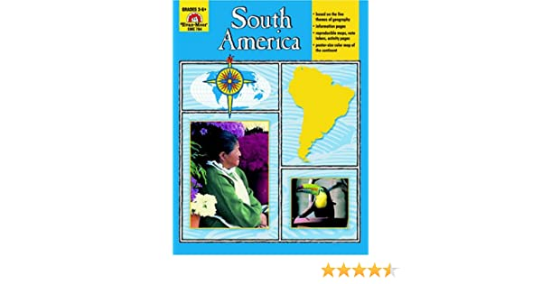 Workbook continents for kids worksheets : South America, Grades 3-6: Jo Ellen Moore: 9781557997111: Amazon ...