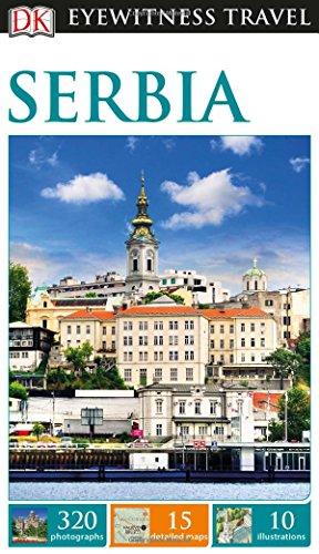 DK Eyewitness Travel Guide: Serbia...