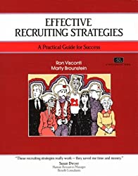 Crisp: Effective Recruiting Strategies: A Practical Guide for Success (Crisp Fifty-Minute Books)