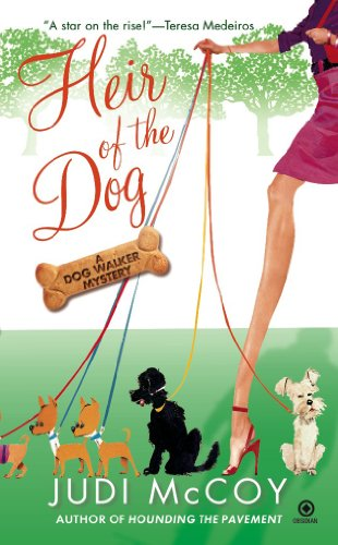 Heir of the Dog: A Dog Walker Mystery