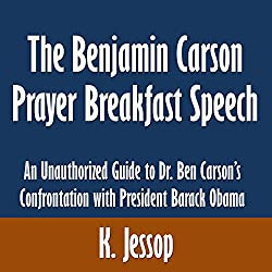 The Benjamin Carson Prayer Breakfast Speech