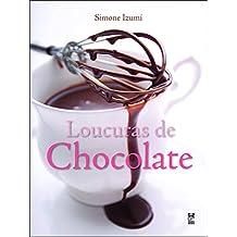 Loucuras de Chocolate