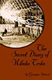 The Secret Diary of Nikola Tesla, Gwynne Spencer, 1440489211