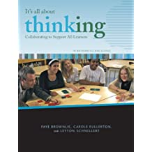 It's All About Thinking: Collaborating to Support All Learners in Mathematics and Science