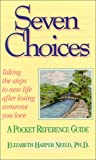 img - for Seven Choices: Pocket Reference Guide book / textbook / text book