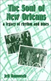 The Soul of New Orleans: A Legacy of Rhythm and Blues