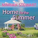 Home for the Summer: Chesapeake Diaries, Book 5 | Mariah Stewart