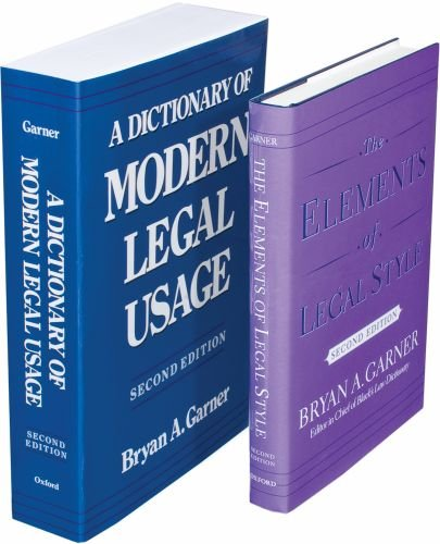 The Garner Legal Set: Consisting of  Dictionary of Modern Legal Usage, Second Edition and The Elements of Legal Style