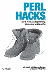Perl Hacks: Tips & Tools for Programming, Debugging, and Surviving