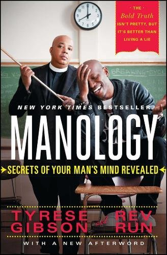 Manology: Secrets of Your Man's Mind Revealed by Gibson, Tyrese, Rev Run (2014) Paperback (Young B Love And Hip Hop New York)