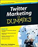 Twitter Marketing for Dummies, Kyle Lacy, 0470930578
