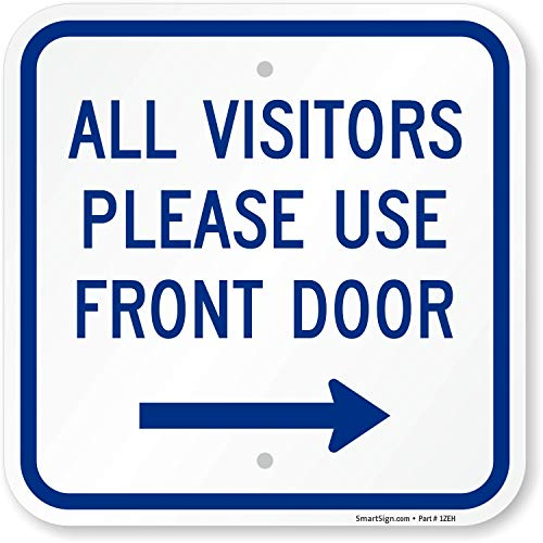 SmartSign All Visitors Please Use Front Door Sign with Right Arrow | 12 x 12 Aluminum
