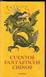 img - for Cuentos fant sticos Chinos book / textbook / text book