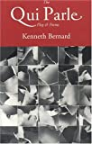 The Qui Parle Play and Poems, Kenneth Bernard, 1878580647