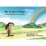 The Rainbow Bridge: A Little Rabbit in Mourning