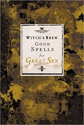 Brew good great sex spells witchs