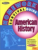 img - for Troll Homework Survival Guide : American History: A Reference for Students and Parents (Troll Homework Survival Guides) book / textbook / text book