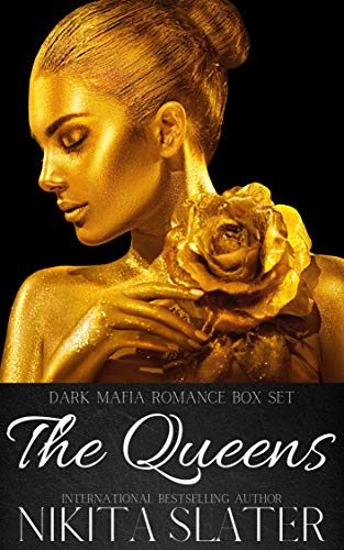 - The Queens: Dark Mafia Romance Box Set