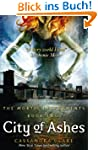 The Mortal Instruments 2: City of Ash...