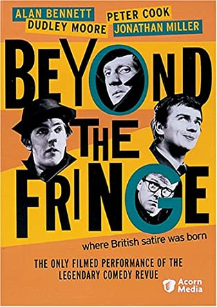 Amazon com: Beyond the Fringe Where British Satire was Born: Alan