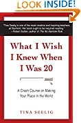 #2: What I Wish I Knew When I Was 20: A Crash Course on Making Your Place in the World