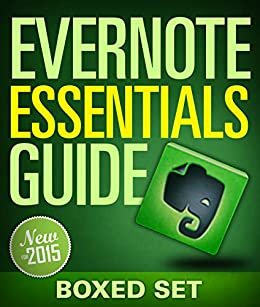 Evernote Essentials Guide (Boxed Set): Evernote Guide For Beginners for  Organizing Your Life by [Publishing, Speedy]