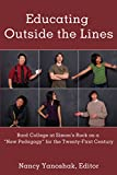 Educating Outside the Lines: Bard College at Simon's Rock on a «New Pedagogy» for the Twenty-First Century