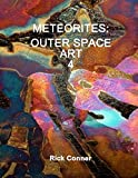 METEORITES: OUTER SPACE ART 4