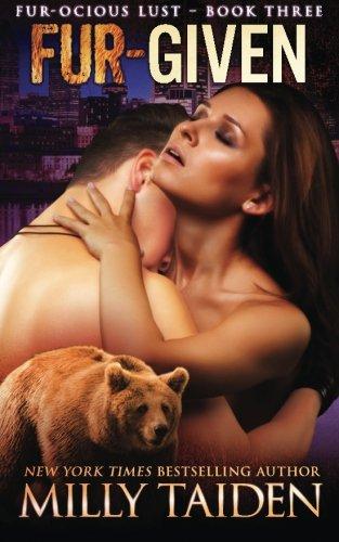 Furgiven: BBW Paranormal Shape Shifter Romance (Fur-ocious Lust) (Volume 3) pdf