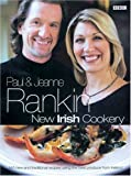 New Irish Cookery, Paul Rankin and Jeanne Rankin, 0563488786
