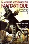 La Grande anthologie du fantastique, tome 3 par Goimard