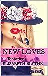 New Loves, tome 1 : Tentations par Blythe