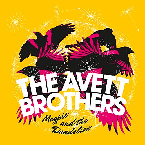 Morning Song (The Avett Brothers Magpie And The Dandelion)