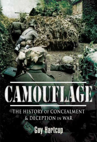 History Military Camouflage - Camouflage: The History of Concealment and Deception in War