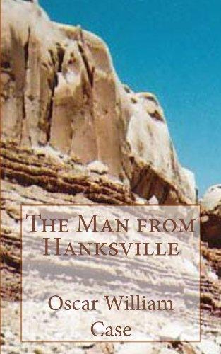 The Man from - Hanksville Utah