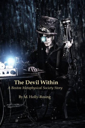 The Devil Within (A Steampunk Short Story) ( A Boston Metaphysical Society Story)