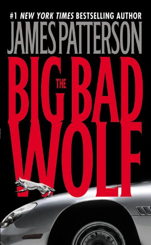 The Big Bad Wolf - Book #9 of the Alex Cross