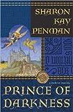 Prince of Darkness, Sharon Kay Penman, 0399152563