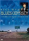 : Bill Wyman: Blues Odyssey