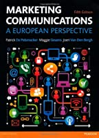 Marketing Communications: A European Perspective, 5th Edition