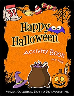 Donde Descargar Libros Happy Halloween Activity Book For Kids: Mazes, Coloring, Dot To Dot, Matching Ebooks Epub