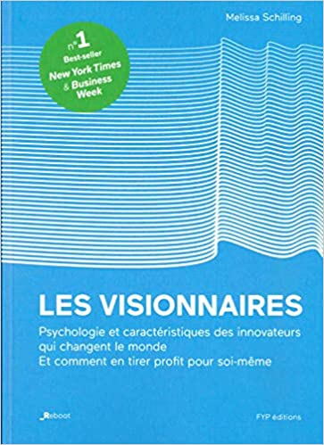 Ebook epub Les visionnaires: L'histoire remarquable des qualités, des faiblesses et du génie des innovateurs qui ont changé le monde
