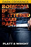 img - for Boricio's Beer Battered Four Pack (Dark Crossings) book / textbook / text book